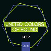 Play & Download United Colors of Sound - Deep, Vol. 5 by Various Artists | Napster