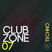 Club Zone - Techno, Vol. 7 by Various Artists