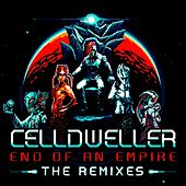 Play & Download End of an Empire: The Remixes by Celldweller | Napster
