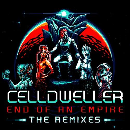 End of an Empire: The Remixes by Celldweller