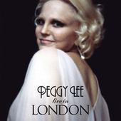 Play & Download Peggy Lee In London by Peggy Lee | Napster