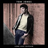 Take My Love (I Want To Give It) by Tom Jones