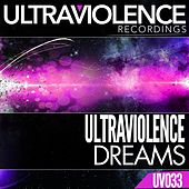Play & Download Dreams by Ultraviolence | Napster