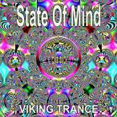 State Of Mind (Goa Trance Mix) by Viking Trance