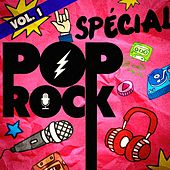 Play & Download Spécial Pop Rock, Vol. 1 by DJ Hits | Napster