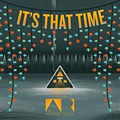 Play & Download It's That Time by The Alternate Routes | Napster