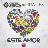 Este Amor by Cedric Gervais