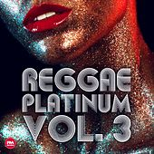 Reggae Platinum, Vol. 3 by Various Artists
