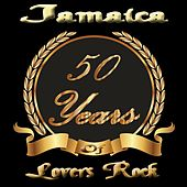 Play & Download Jamaica Lovers Rock 50 Years by Various Artists | Napster