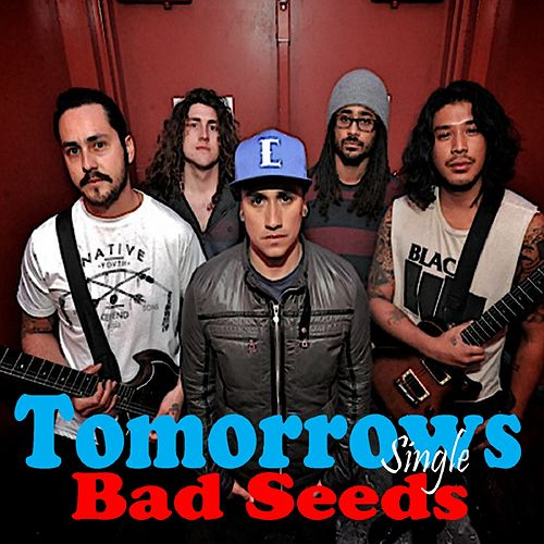 Play & Download Hear You Say by Tomorrows Bad Seeds | Napster
