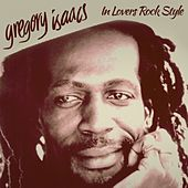 Play & Download In Lovers Rock Style by Gregory Isaacs | Napster