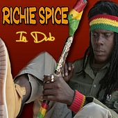 Play & Download A No Me Dat (In Dub) by Richie Spice | Napster