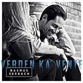 Play & Download Verden Ka' Vente by Rasmus Seebach | Napster