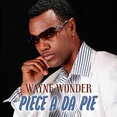 Piece a da Pie by Wayne Wonder