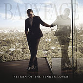 Return Of The Tender Lover von Babyface