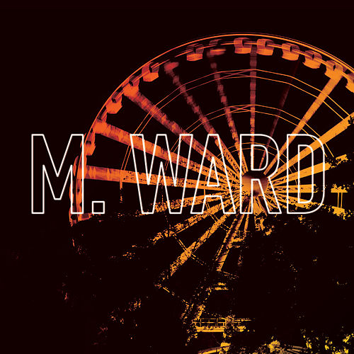 Play & Download Girl From Conejo Valley by M. Ward | Napster
