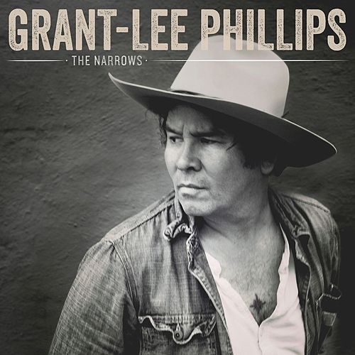Play & Download The Narrows by Grant-Lee Phillips | Napster