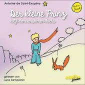Der kleine Prinz hilft dem einsamen Fuchs (Ungekürzt) von Antoine de Saint-Exupéry