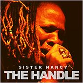 The Handle by Sister Nancy