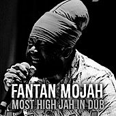 Most High Jah (In Dub) by Fantan Mojah