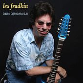 God Bless California (Oooh L.A.) by Les Fradkin