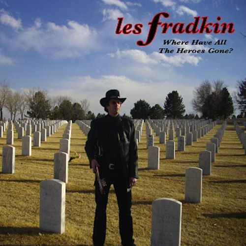 Play & Download Where Have All the Heroes Gone? by Les Fradkin | Napster