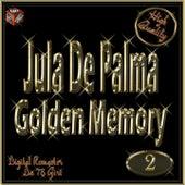 Play & Download Golden Memory: Jula De Palma, Vol. 2 by Jula De Palma | Napster