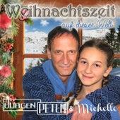 Play & Download Weihnachtszeit auf dieser Welt by Jürgen Peter   Napster