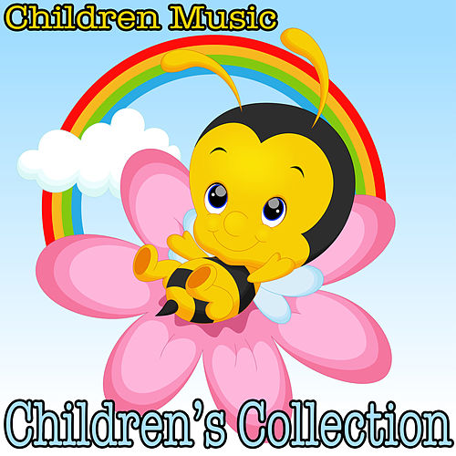 Play & Download Children's Collection by Children's Music | Napster
