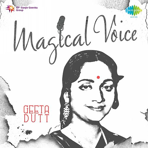 Play & Download Magical Voice: Geeta Dutt by Geeta Dutt | Napster