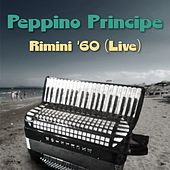Rimini '60 (Live) by Peppino Principe