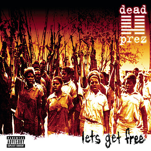 Play & Download Let's Get Free by Dead Prez | Napster