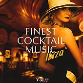 Play & Download Finest Cocktail Music - Ibiza, Vol. 2 (Best Of Electronic Jazzy Bar Lounge Music) by Various Artists | Napster