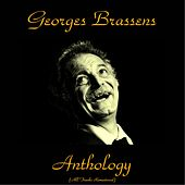 Play & Download Georges brassens anthology (All tracks remastered 2015) by Georges Brassens | Napster