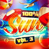 Play & Download 100% Sun, Vol. 3 by DJ Sun | Napster