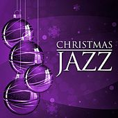 Play & Download Christmas Jazz (Xmas Song Standards) by Various Artists | Napster