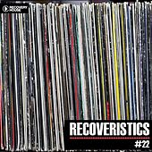 Play & Download Recoveristics #22 by Various Artists | Napster
