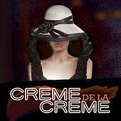 Play & Download Creme De La Creme by Various Artists | Napster