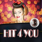 Hit 4 You 3 by Various Artists