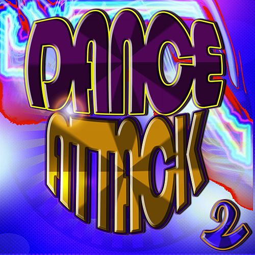 Dance Attack 2 by Various Artists