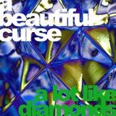 A Lot Like Diamonds by A Beautiful Curse