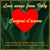 Play & Download Canzoni d'amore - Love Songs from Italy, Vol.1 by Various Artists | Napster
