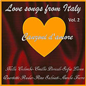Play & Download Canzoni d'amore - Love Songs from Italy, Vol.2 by Various Artists | Napster