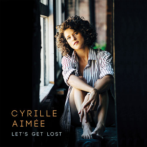 Live Alone and Like It - Single by Cyrille Aimée