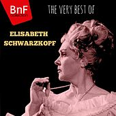Play & Download The Very Best of Elisabeth Schwarzkopf by Various Artists | Napster