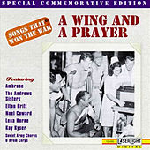 Play & Download Songs That Won The War: (A Wing And A Prayer) by Various Artists | Napster