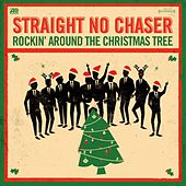 Play & Download Rocking Around The Christmas Tree / Winter Wonderland by Straight No Chaser | Napster