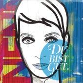 Du bist gut (Deluxe Edition) von Nena