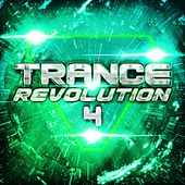Play & Download Trance Revolution 4 by Various Artists | Napster