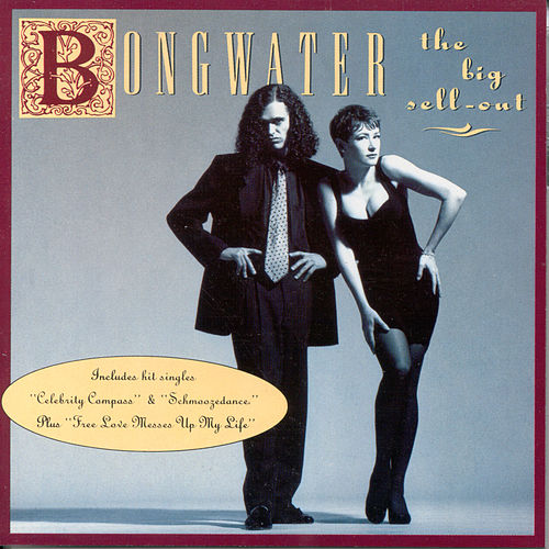 The Big Sell-Out by Bongwater